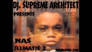 Nas illmatic 2 ( DJ Supreme Architect )