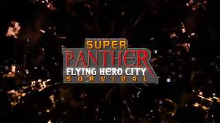 Super Panther Flying Hero City Survival
