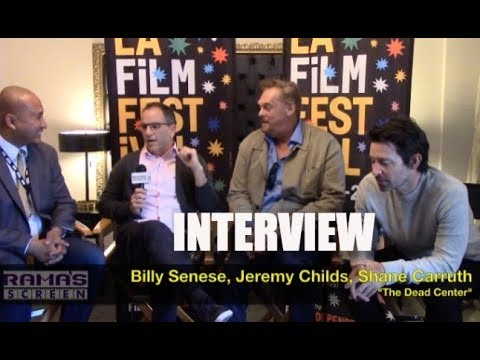 My LAFF 2018 Interview With Billy Senese, Jeremy Childs, & Shane Carruth   'THE DEAD CENTER'
