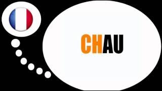 Online francia kurzus = A szótagok a # CH