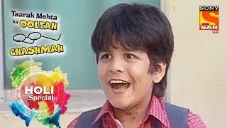 Holi Special | Tapu's Master Plan For Holi | Taarak Mehta Ka Ooltah Chashmah