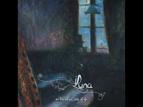 Luna —  On The Other Side Of Life (2015)