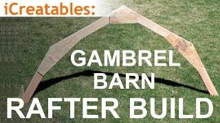 Gabrel Barn Rafter Build - Learn How To Build A Barn Roof!