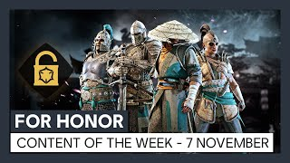 FOR HONOR - CONTENT OF THE WEEK - 7th NOVEMBER