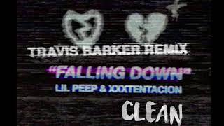 """LIL PEEP & XXXTENTACION - """"FALLING DOWN"""" (Travis Barker Remix) (Clean)"""