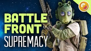 Supremacy! : Star Wars Battlefront PS4 Gameplay Funny Moments