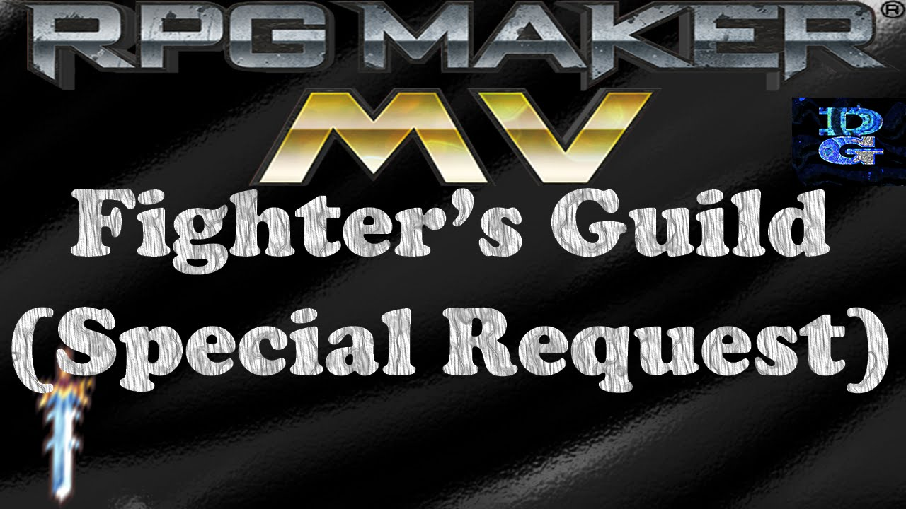 RPG Maker MV Fighter's Guild Special Request - YouTube