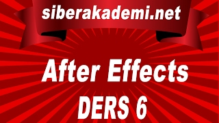 After Effect Dersleri 6