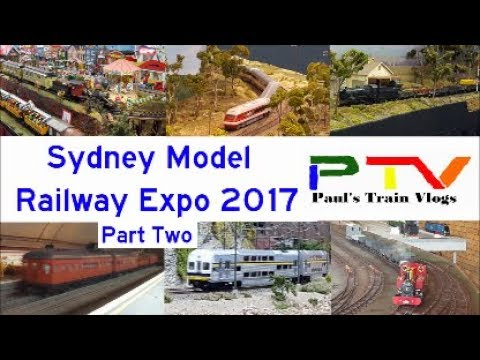 Paul's Train Vlog 328: Sydney Model Railway Expo 2017 Part 2