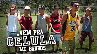FUNK GOSPEL 2016 l Clipe Oficial '#VemPraCélula!' l MC Barros