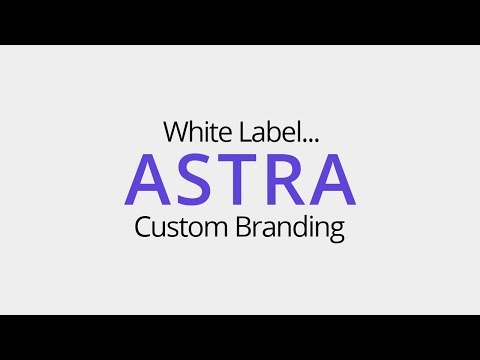 Using White Label Feature for Astra Theme & Astra Pro Plugin