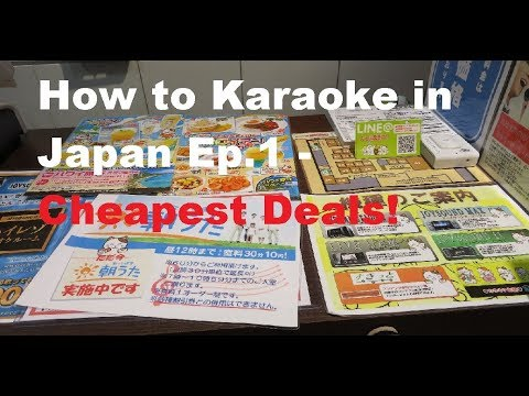How to Karaoke in Japan Ep. 1 - Costs and How to save (8 hours for less than 600 yen!)