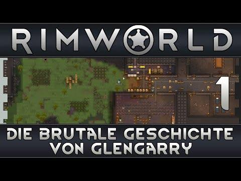 RimWorld - Die brutale Geschichte von Glengarry (german)