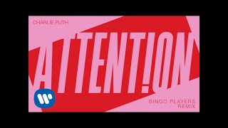 Charlie Puth Attention Bingo Players Remix Official Audio