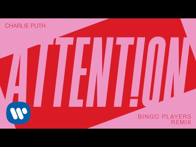 """Charlie Puth - """"Attention (Bingo Players Remix)"""" [Official Audio]"""