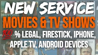 {NEW} WATCH MOVIES & TV SHOWS LEGALLY! IPHONE, APPLE TV, FIRESTICK, ANDROID DEVICES! NEW SERVICE!