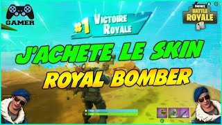 [FORTNITE] I BUY THE SKIN ROYAL BOMBER! AND I DO TOP 1 TO THE FIRST PARTY!
