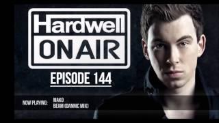 Mako ft Angel Taylor - Beam (Dannic Mix) (Hardwell On Air 144)