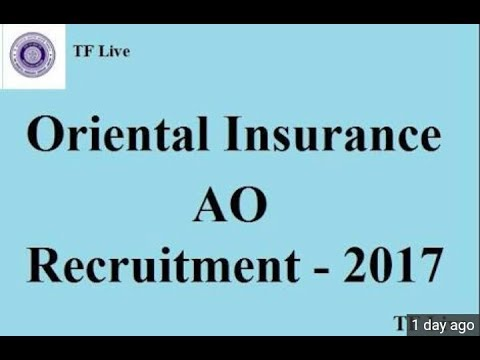 Oriental Insurance Recruitment- 300 Administrative Officer (AO) || Govt Job - 2017