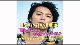 [Mashup] 福山雅治 - 家族になろうよ x INFINITY 16 - ずっと君と...