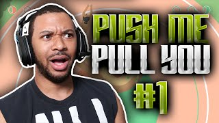 MOST SEXUAL GAME EVER!?? [PUSH ME PULL YOU #1]