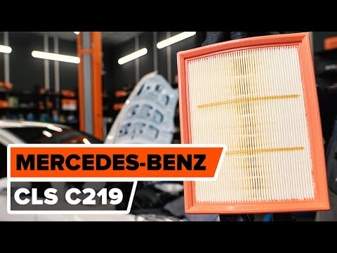 Jak Wymiana Filtr Powietrza Mercedes Benz Cls C219