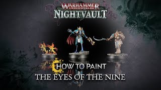 How to Paint: Eyes of the Nine