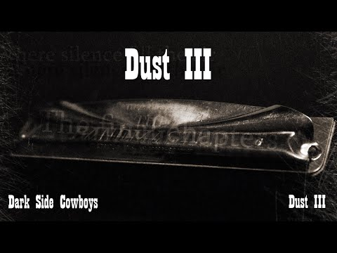 Dark Side Cowboys - Dust III
