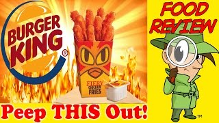 Burger King® | Fiery Chicken Fries Review! Peep This Out!