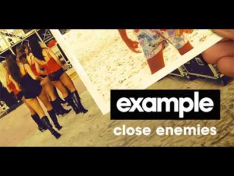 Example - Close Enemies (Full   Lyrics).