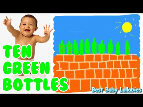 ♥ 10 Green Bottles Lyrics Baby Songs To Put A Baby To Sleep -Baby Lullaby Lullabies Songs ♥