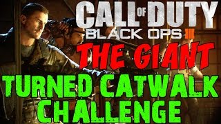 "BLACK OPS 3 ZOMBIES: The Giant! ★ Ultimate ""TURNED CATWALK"" Challenge!"