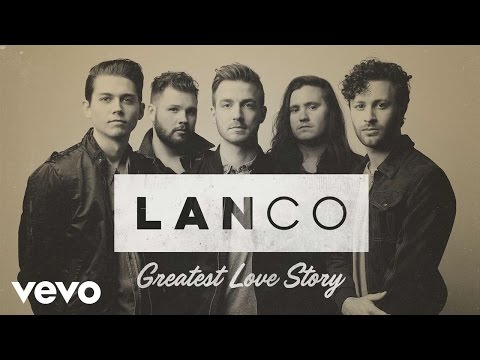 "Watch ""LANCO - Greatest Love Story (Audio)"" on YouTube"