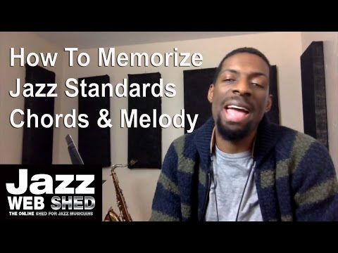 How To Learn Jazz Standards / Chords & Melody