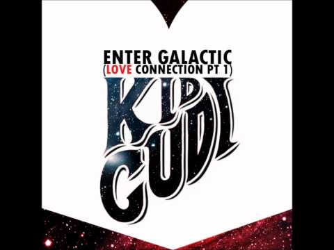 Enter Galactic - Sped Up - Kid Cudi