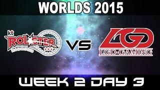 KT vs LGD - 2015 World Championship Week 2 Day 3 - KT Rolster vs LGD Gaming