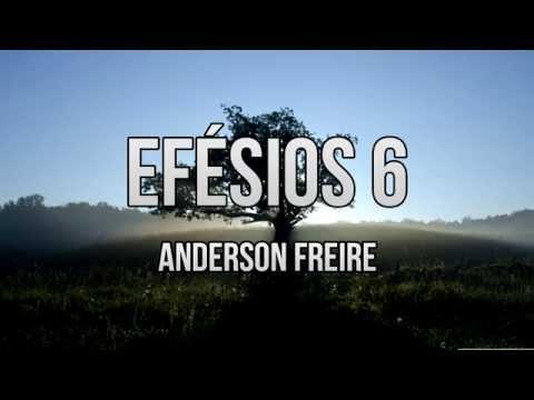 Efésios 6 - Anderson Freire (Playback e Legendado)