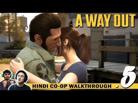 A WAY OUT (Hindi) Walkthrough Part 5...