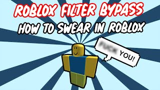 Roblox Filter Bypass 🔥 | Swear In Roblox Without Tags | Working 2019!!! | Roblox