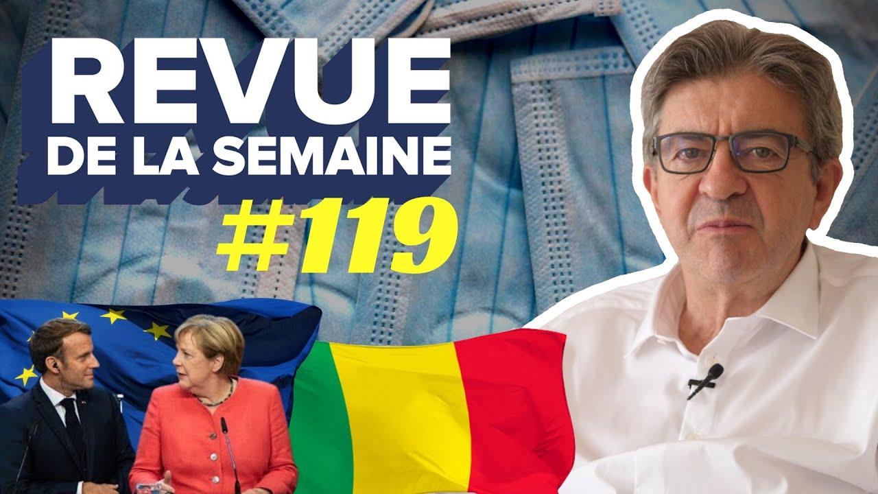 #RDLS119 - Mali : révolution citoyenne / Europe : la défaite de Macron / Covid-19 : masques gratuits
