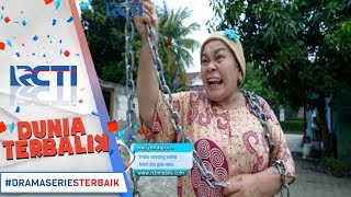 DUNIA TERBALIK - Mak Suha Menjadi Pahlawan Saat rumah Idoy Di Rampok [23 MEI 2017]