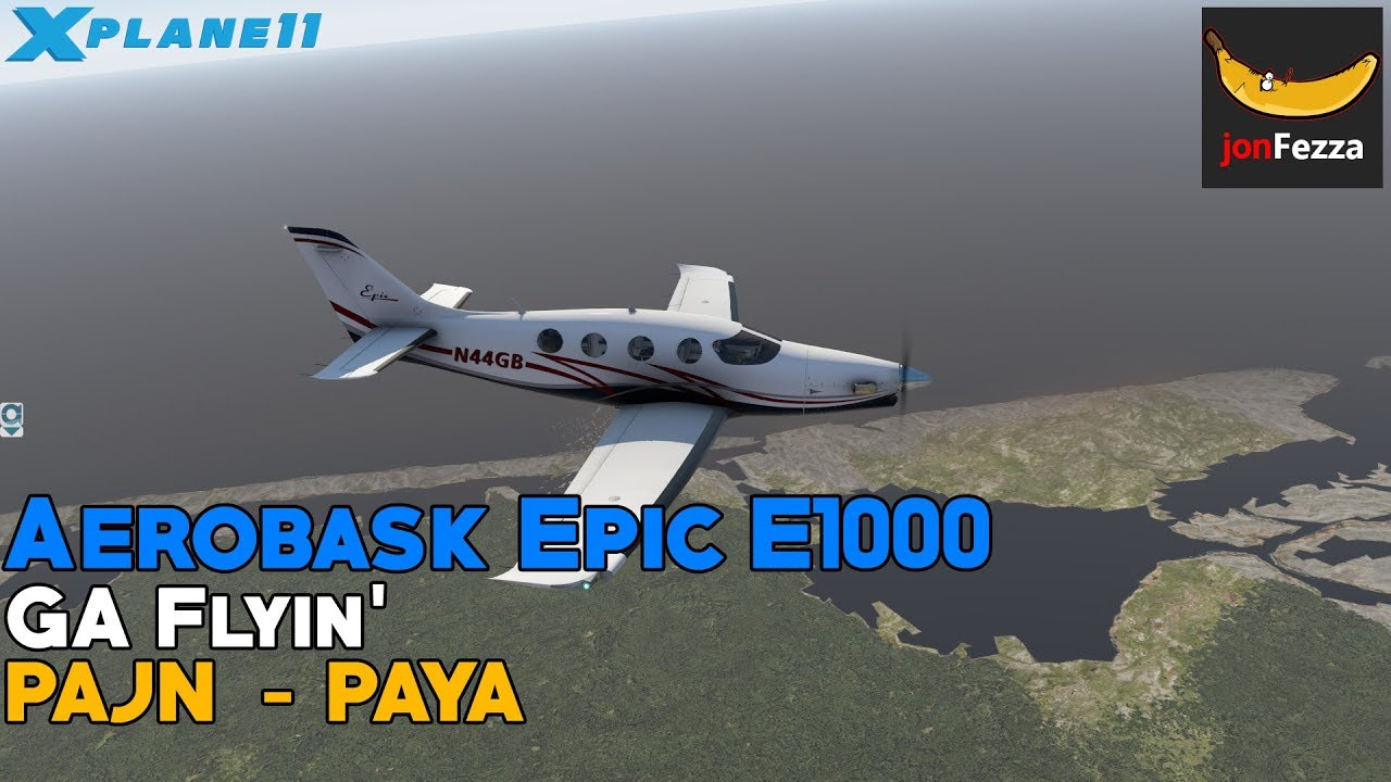 [X-Plane 11] GA Flyin' in the Epic E1000! | Juneau (PAJN) - Yakutat (PAYA)