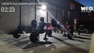 Colivacas xxx, Spanish games, wod 2, sc