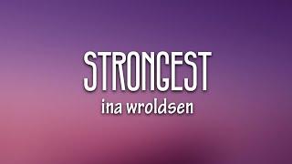 Alan Walker & Ina Wroldsen - Strongest (Lyrics)