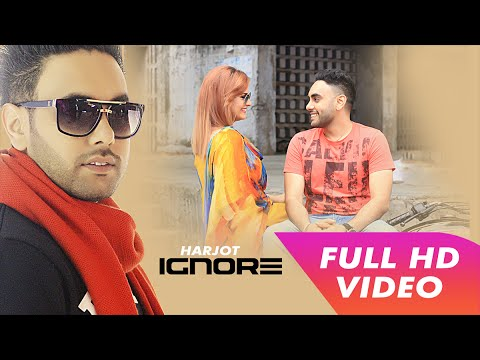 ignore-|-harjot-|-full-video-|-latest-punjabi-song-|-mp4-records