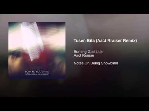 Tusen Bita (Aact Rraiser Remix)