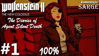 Zagrajmy w Wolfenstein 2: The Diaries of Agent Silent Death DLC (100%) odc. 1 - Tajna agentka