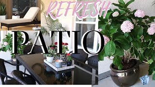 SUMMER PATIO REFRESH    Clean & Decorate With Me