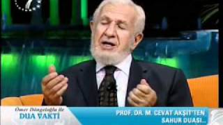 Prof.Dr.M.Cevat Aksit Hocamizdan Sahur Duasi .wmv