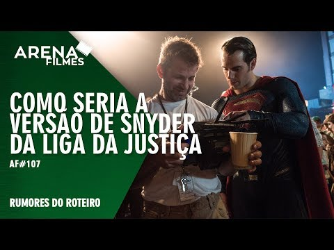 A Versão de Zack Snyder para Liga da Justiça | Arena Filmes #107